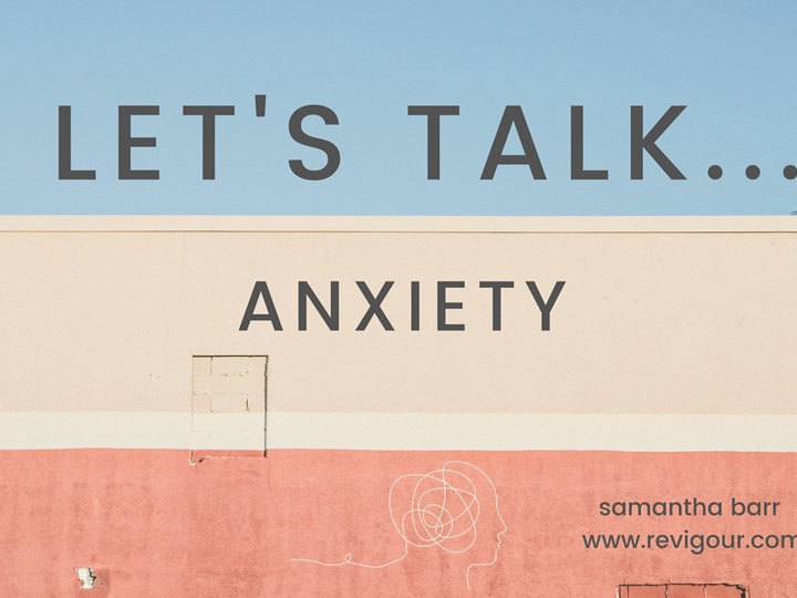 Lets talk. anxiety